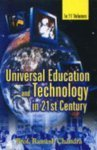 Universal Education and Technology in the 21st Century, Ramesh Chandra, 8178352028