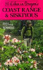 Fifty Hikes in Oregon's Coast Range and Siskiyous, Rhonda Ostertag, 0898862000