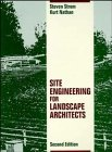 Site Engineering for Landscape Architects, 2nd Edition