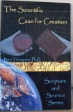 The Scientific Case for Creation, Bert Thompson, 0932859038