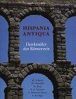 img - for Hispania antiqua, Denkm ler der R merzeit book / textbook / text book