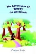 The Adventures of Woody the Woodchuck pdf epub