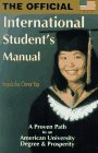 International Student's Manual : A Proven Path to an American University Degree and Prosperity, Fui Cheng Yap, Angela, 0965062708