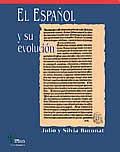 El Espanol y Su Evolucion, , 1889431621