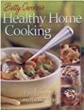 Betty Crocker's Healthy Home Cooking, Betty Crocker Editors, 1579545815