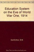 Education System on the Eve of World War One, 1914 pdf