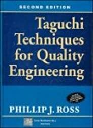 Taguchi Techniques for Quality Engineering