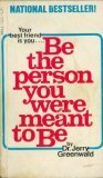 Be the Person You're Meant to Be, Jerry Greenwald, 0671216295