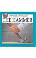 The Hammer (Learning about Tools)