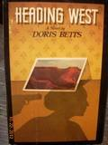 Heading West, Doris Betts, 0394517989