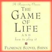 Download By Florence Scovel Shinn The Game of Life: And How to Play It PDF