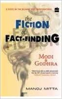 Book The Fiction of Fact Finding: Modi and Godhra