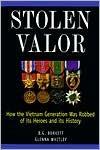 Stolen Valor 1st (first) edition Text Only (Valor Stolen Burkett)