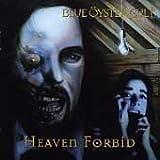 Heaven Forbid. by Blue Oyster Cult (1998-03-24)