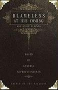 Read Online Blameless at His Coming and Other Sermons: By the Board of General Superintendents, Church of the Nazarene (2005-2009) pdf epub