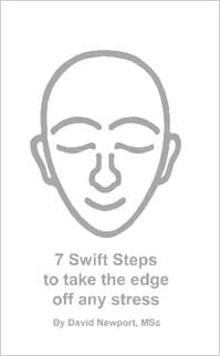 7 swift steps to take the edge off any stress: David Newport