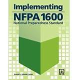 Implementing NFPA 1600; National Preparedness Standard