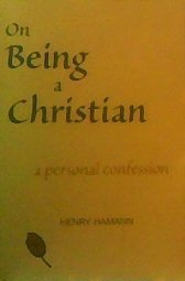 On Being a Christian: A Personal Confession (NPH Classics) ebook