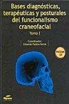 Bases diagnosticas, terapeuticas y posturales del funcionalismo craneofacial. Tomo II. Incluye CD pdf