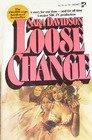 Loose Change, Sara Davidson, 0671813765