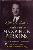 Editor to Author : The Letters of Maxwell E. Perkins, Perkins, Maxwell E., 0684161737