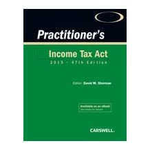 Practitioner's Income Tax Act 2015, 47th Edition