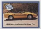 1986 Corvette Convertible Pace Car (Trading Card) 1992 Lime Rock Dream Machines 2nd Edition - Promos #P5 ()