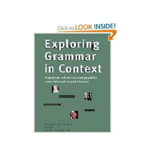 Exploring Grammar in Context: Upper-Intermediate and Advanced Michael Mccarthy, Professor Rebecca Hughes, Ronald Carter