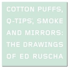 cotton-puffs-q-tips-smoke-and-mirrors-the-drawings-of-ed-ruscha-margit-rowell