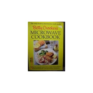 Betty Crocker's Microwave Cookbook