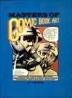 Masters of Comic Book Art, P. R. Garriock, 0895450216