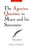 Leftword Books The Agrarian Question In Marx And His Successors, Vol. Ii