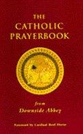 The Catholic Prayerbook: from Downside Abbey PDF