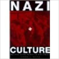 Book Nazi Culture: Intellectual, Cultural, and Social Life in the Third Reich by Mosse, George L. [University of Wisconsin Press, 2003] (Paperback) [Paperback]
