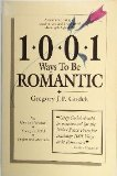 One Thousand One Ways to Be Romantic, Gregory J. P. Godek, 0962980307