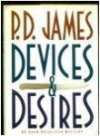 Devices and Desires, P. D. James, 0394580702