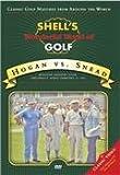Hogan vs. Snead - Shell's Wonderful World of Golf (Golf DVD)