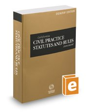 california-civil-practice-statutes-and-rules-annotated-2017-ed-california-desktop-codes