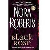 Black Rose (In the Garden Trilogy, Book 2)