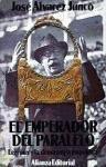 El Emperador Del Paralelo.