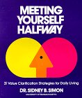 Meeting Yourself Halfway, Sidney B. Simon, 0913592307