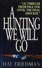 A Hunting We Will Go, Hal Friedman, 0061095907