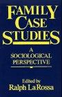 Family case Studies, Ralph LaRossa and Ralph Larossa, 0029180104