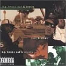 Real Brothas by B.g. Knocc Out & Dresta