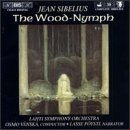 Price comparison product image Sibelius: The Wood-Nymph Op. 15 (two versions) / A Lonely Ski-Trail / Swanwhite, original theatre version, Op. 54