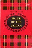 BRAND OF THE TARTAN the 3M Story