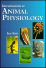 Introduction to Animal Physiology, I. Kay, Kay, Ian Kay, 0387915184