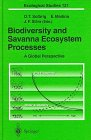 Biodiversity and Savanna Ecosystem Processes : A Global Perspective, , 3540579494