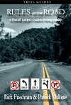 Rules of the Road: A Plaintiff Lawyers Guide to Proving Liability