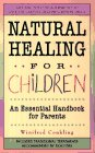 Natural Healing for Children, Winifred Conkling, 0312960441